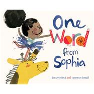 One Word from Sophia by Averbeck, Jim; Ismail, Yasmeen, 9781481405140