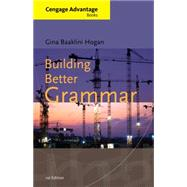 Building Better Grammar by Hogan, Gina, 9780495905141