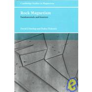 Rock Magnetism : Fundamentals and Frontiers by David J. Dunlop , Özden Özdemir, 9780521325141