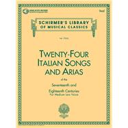 Twenty-Four Italian Songs and Arias of the Seventeenth and Eighteenth Centuries: Medium Low Voice by Schirmer, G., 9780793515141