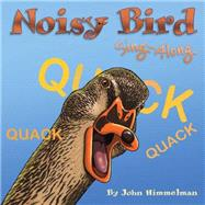 Noisy Bird Sing-along by Himmelman, John, 9781584695141