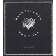 The Doll by Bellmer, Hans (CON); Green, Malcom, 9781900565141