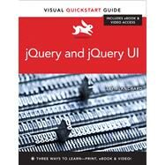 jQuery and jQuery UI Visual QuickStart Guide by Blanchard, Jay, 9780321885142