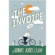The Invoice by KARLSSON, JONAS, 9781101905142