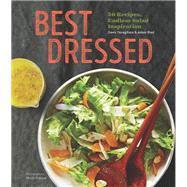 Best Dressed by Yanagihara, Dawn; Reid, Adam; Franzen, Nicole, 9781452155142