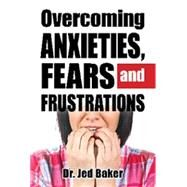 Overcoming Anxiety in Children & Teens by Baker, Jed, 9781941765142
