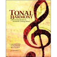 Tonal Harmony, 7th Edition by Kostka, Stefan; Payne, Dorothy, 9780078025143