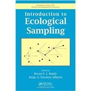 Introduction to Ecological Sampling by Manly; Bryan F.J., 9781466555143