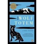 Wolf Totem A Novel by Rong, Jiang; Goldblatt, Howard, 9780143115144