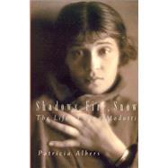 Shadows, Fire, Snow by Albers, Patricia, 9780520235144
