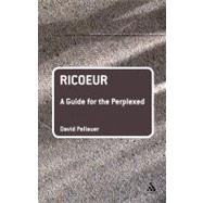 Ricoeur by Pellauer, David, 9780826485144