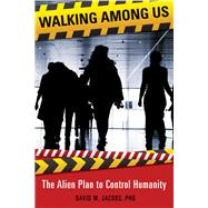 Walking Among Us by Jacobs, David M., Ph.d., 9781938875144