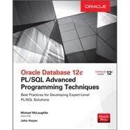 Oracle Database 12c PL/SQL Advanced Programming Techniques by McLaughlin, Michael; Harper, John, 9780071835145