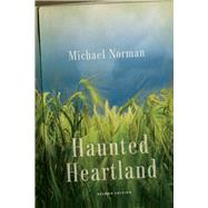 Haunted Heartland by Norman, Michael, 9780299315146