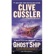 Ghost Ship by Cussler, Clive; Brown, Graham, 9780425275146