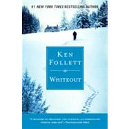 Whiteout by Follett, Ken, 9780451225146
