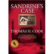 Sandrine's Case by Cook, Thomas H., 9780802155146