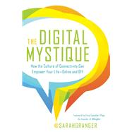 The Digital Mystique by Granger, Sarah, 9781580055147