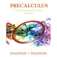 Precalculus Enhanced with Graphing Utilities Plus MyLab Math with Pearson eText -- Access Card Package by Sullivan, Michael; Sullivan, Michael, III, 9780134265148