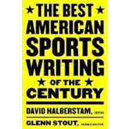 Best American Sports Writing of the Century by Halberstam, David, 9780395945148