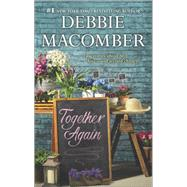 Together Again The Trouble With Caasi\Reflections of Yesterday by Macomber, Debbie, 9780778315148