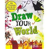 Draw Your World by Parragon, 9781472375148