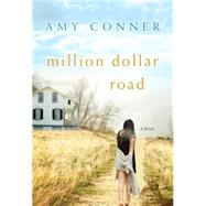 Million Dollar Road by Conner, Amy, 9780758295149