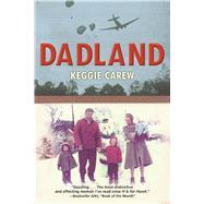 Dadland by Carew, Keggie, 9780802125149