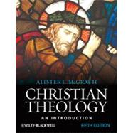 Christian Theology: An Introduction, 5th Edition by McGrath, Alister E., 9781444335149