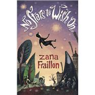 No Stars to Wish on by Fraillon, Zana, 9781743315149