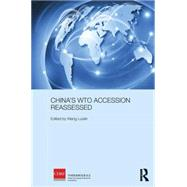 China's WTO Accession Reassessed by Luolin; Wang, 9781138795150