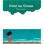 Over the Ocean by Gomi, Taro, 9781452145150