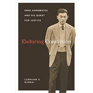 Enduring Conviction by Bannai, Lorraine K., 9780295995151