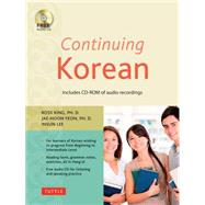 Continuing Korean by King, Ross, Ph.D.; Yeon, Jaehoon, Ph.D.; Lee, Insun, 9780804845151