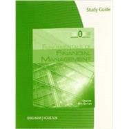Study Guide for Brigham/Houston�s Fundamentals of Financial Management, Concise Edition, 8th by Brigham, Eugene F.; Houston, Joel F., 9781285065151