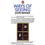 Ways of Seeing : Based on the BBC Television Series by Berger, John (Author), 9780140135152