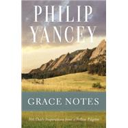 Grace Notes by Yancey, Philip, 9780310345152