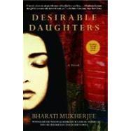 Desirable Daughters by Mukherjee, Bharati, 9780786885152