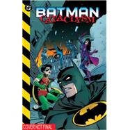 Batman: Cataclysm (New Edition) by DIXON, CHUCKAPARO, JIM, 9781401255152