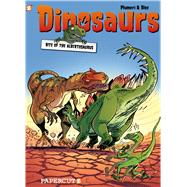 Dinosaurs #2: Bite of the Albertosaurus by Plumeri, Arnaud; Bloz, 9781597075152