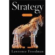 Strategy A History by Freedman, Lawrence, 9780199325153