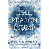 The Reason I Jump by HIGASHIDA, NAOKIYOSHIDA, KA, 9780812985153