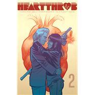 Heartthrob 2 by Sebela, Christopher; Wilson, Robert, IV; Filardi, Nick, 9781620105153