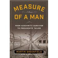 Measure of a Man by Greenfield, Martin; Hall, Wynton, 9781621575153