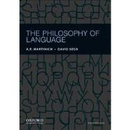 The Philosophy of Language by Martinich, A.P.; Sosa, David, 9780199795154