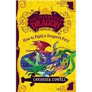 How to Train Your Dragon: How to Fight a Dragon's Fury by Cowell, Cressida, 9780316365154