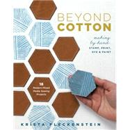 Beyond Cotton by Fleckenstein, Krista, 9781940655154