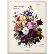 Redouté: Selection of the Most Beautiful Flowers by Lack, Walter H., 9783836505154