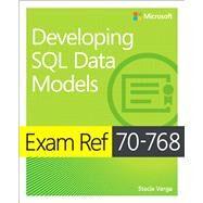 Exam Ref 70-768 Developing SQL Data Models by Varga, Stacia, 9781509305155
