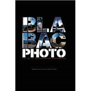 Bla Bac Photo: The Art of Skateboarding Photography by Blabac, Mike, 9781576875155